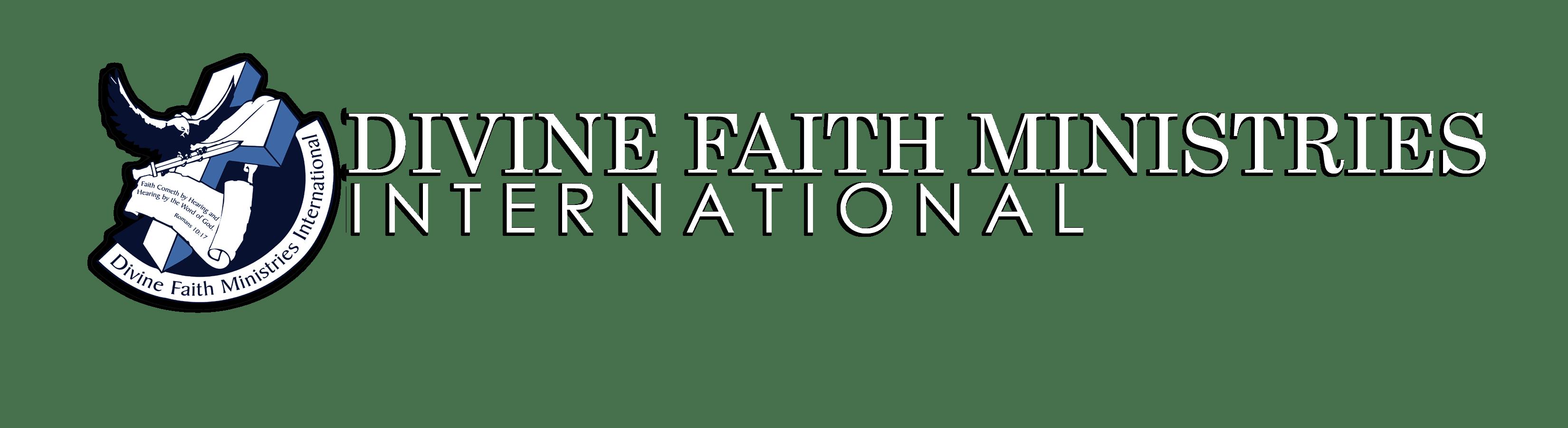 Divine Faith Ministries International