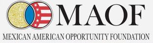 Mexican American Opportunity Foudation - MAOF