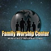 The Family Worship Center