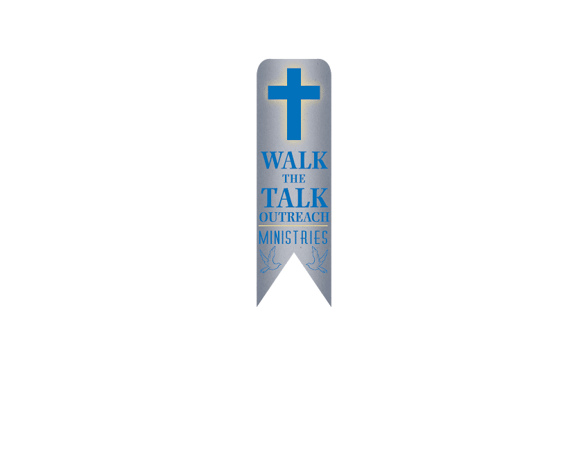 Walk The Walk Outreach Ministries